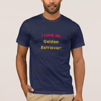 J'AIME le mon, golden retriever ! T-shirt