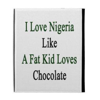 J'aime le Nigéria comme un gros chocolat d'amours Coque iPad