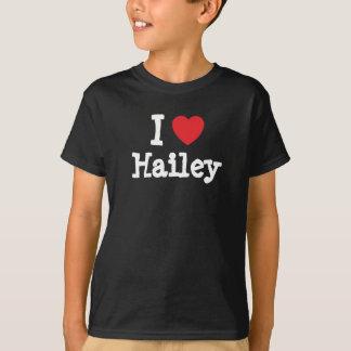 J'aime le T-shirt de coeur de Hailey