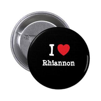 J'aime le T-shirt de coeur de Rhiannon Badge