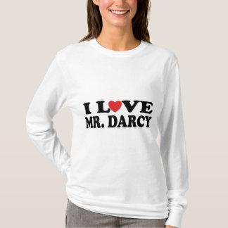 J'aime le T-shirt de fan de M. Darcy Jane Austen