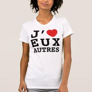 J'aime le T-shirt d'Eux Autres (les femmes)