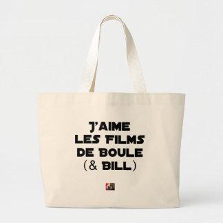 J'aime les Films de Boule (& Bill) - Jeux de Mots Grand Tote Bag