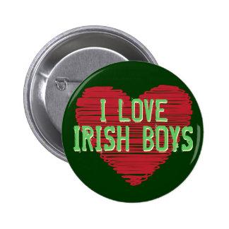 J'aime les garçons irlandais ! Bouton du jour de Pin's