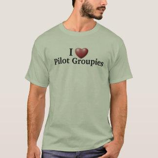 J'aime les groupies pilotes t-shirt