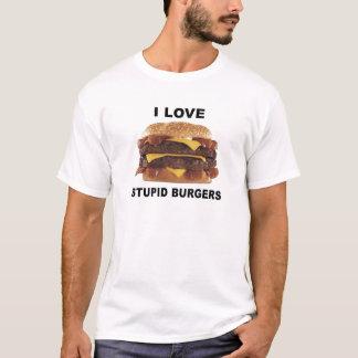 J'AIME LES HAMBURGERS STUPIDES - T-shirt