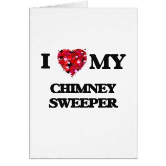 J'aime ma balayeuse de cheminée carte de vœux
