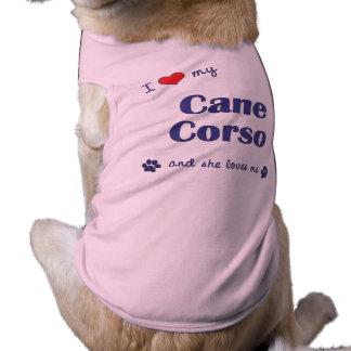 J'aime ma canne Corso (le chien femelle) T-shirt Pour Chien