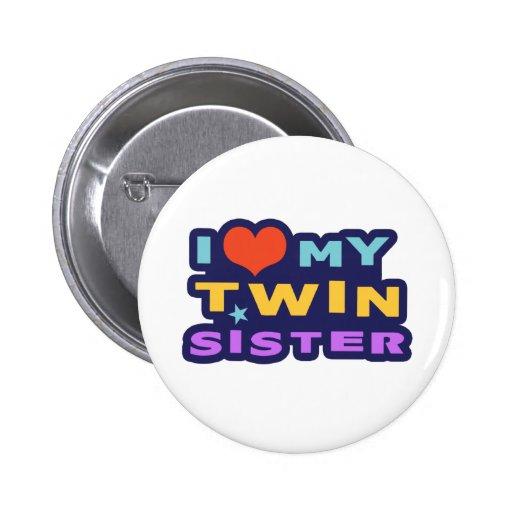 J'aime ma soeur jumelle badges avec agrafe