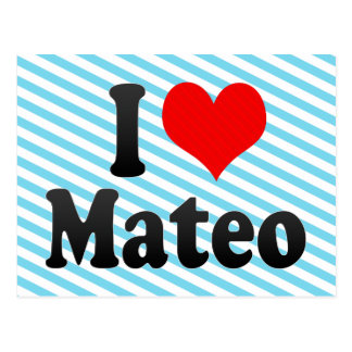 J'aime Mateo Carte Postale