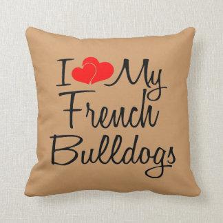 J'aime mes bouledogues français oreiller