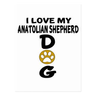 J'aime mes conceptions anatoliennes de chien de cartes postales