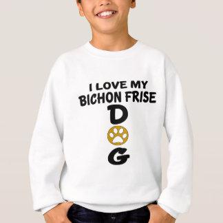 J'aime mes conceptions de chien de Bichon Frise Sweatshirt