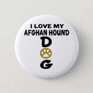 J'aime mes conceptions de chien de lévrier afghan badge
