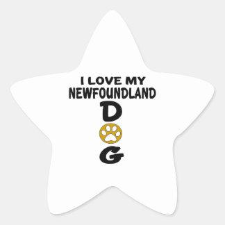 J'aime mes conceptions de chien de Terre-Neuve Sticker Étoile