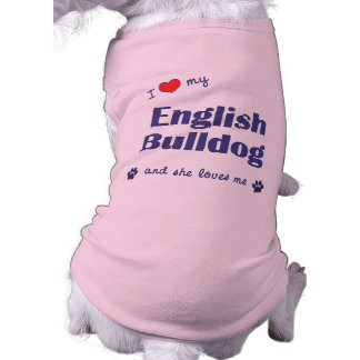 J'aime mon bouledogue anglais (le chien femelle) t-shirt pour chien