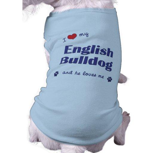 J'aime mon bouledogue anglais (le chien masculin) tee-shirts pour animaux domestiques