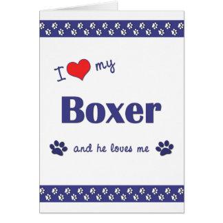 J'aime mon boxeur (le chien masculin) cartes de vœux