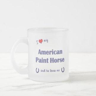 J'aime mon cheval américain de peinture (le cheval tasse givré