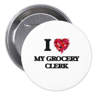 J'aime mon commis d'épicerie badge rond 7,6 cm
