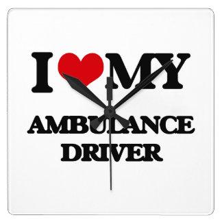J'aime mon conducteur d'ambulance horloge carrée