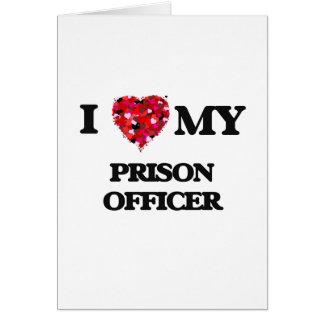 J'aime mon dirigeant de prison carte de vœux