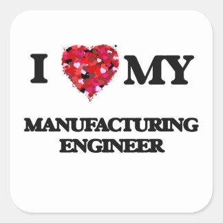 J'aime mon ingénieur de fabrication sticker carré