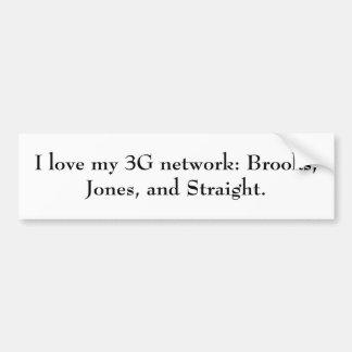 J'aime mon réseau 3G : Ruisseaux, Jones, et direct Autocollant De Voiture