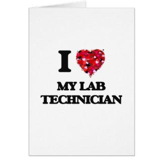 J'aime mon technicien de laboratoire carte de vœux