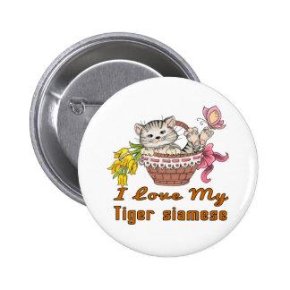 J'aime mon tigre siamois badges