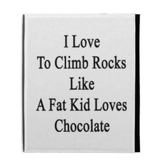 J'aime monter des roches comme de gros amours étui iPad folio