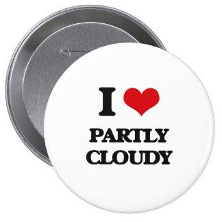J'aime partiellement nuageux badge
