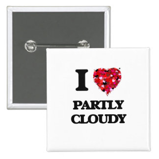J'aime partiellement nuageux badge carré 5 cm