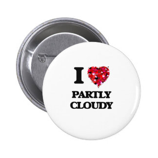 J'aime partiellement nuageux badge rond 5 cm