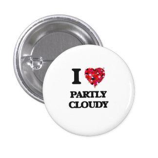 J'aime partiellement nuageux badge rond 2,50 cm