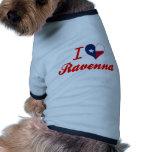 J'aime Ravenne, le Texas Tee-shirts Pour Toutous