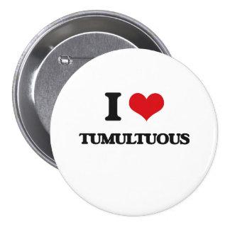 J'aime tumultueux badge rond 7,6 cm