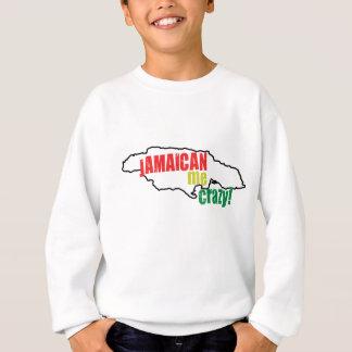 Jamaïcain je fou sweatshirt