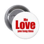 J'amour vous jour de Valentines de long temps drôl Badge Rond 5 Cm