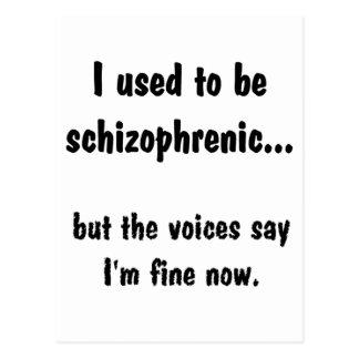 J'avais l'habitude d'être schizophrène… carte postale