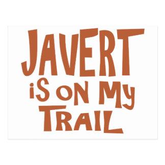 Javert est sur ma traînée carte postale