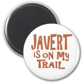 Javert est sur ma traînée magnet rond 8 cm