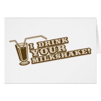 Je bois de votre milkshake là serai sang carte de vœux