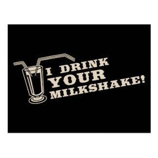 Je bois de votre milkshake là serai sang carte postale
