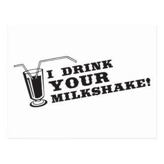 Je bois de votre milkshake là serai sang cartes postales