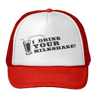 Je bois de votre milkshake là serai sang casquettes