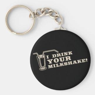 Je bois de votre milkshake là serai sang porte-clé rond