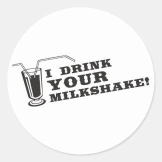 Je bois de votre milkshake là serai sang sticker rond