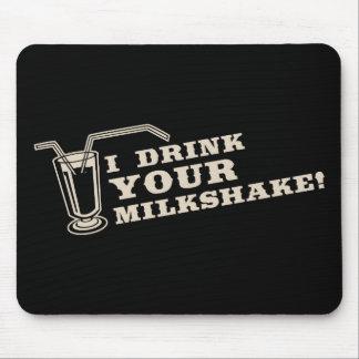 Je bois de votre milkshake là serai sang tapis de souris