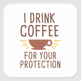 Je bois du café sticker carré